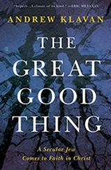 The Great Good Thing by Andrew Klavan (image)